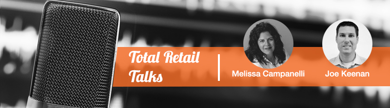 total retail talks podcast by melissa campanelli