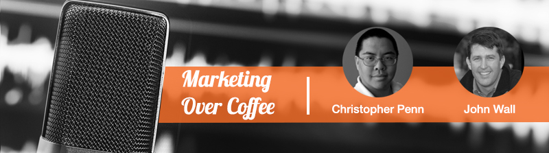marketing over coffee podcast by christopher penn and john wall