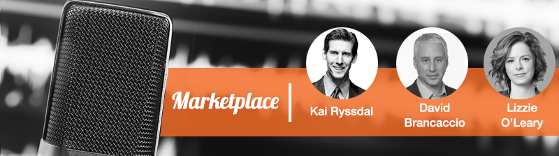 marketplace podcast by Kai Ryssdal, David Brancaccio and Lizzie O'Leary