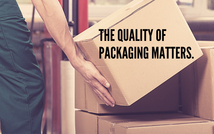 """A shipping worker handling a package. The text reads """"The quality of packaging matters."""""""